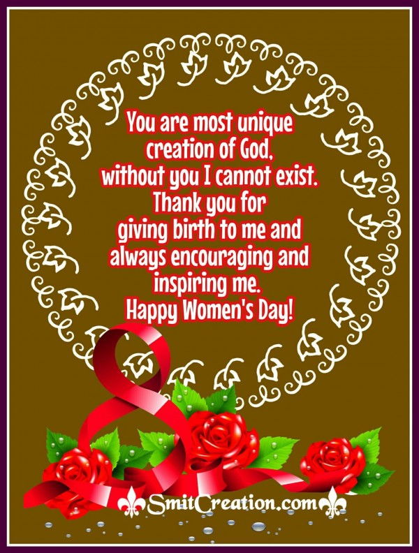 Happy Women's Day Mom – You Are Most Unique Creation Of God