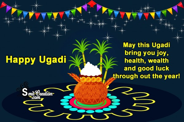 Happy Ugadi – May This Ugadi Bring You Joy, Health, Wealth