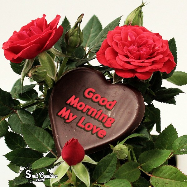 Beautiful Good Morning Dear My Love Images