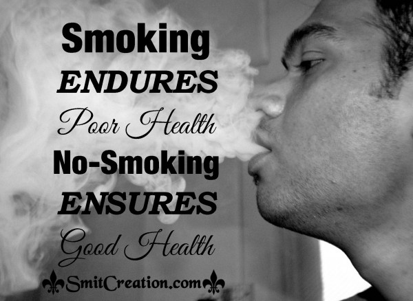 No-smoking ENSURES Good Health