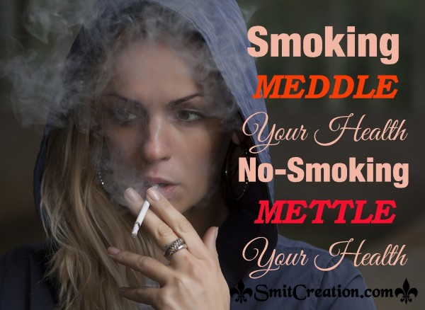 No-smoking METTLE Your Health