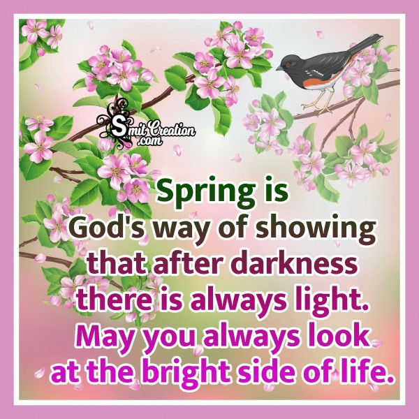 Spring Is God's Way Of Showing