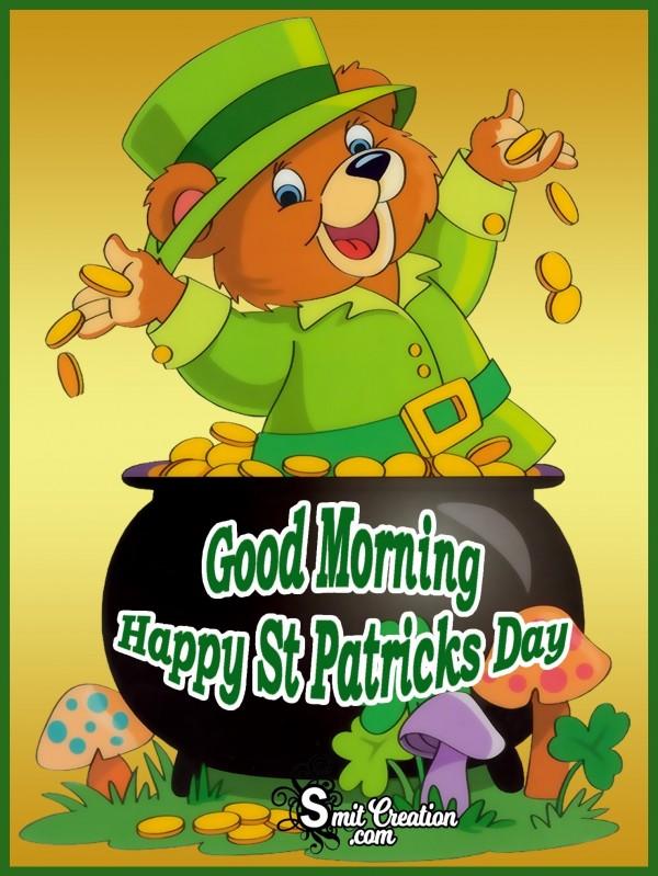 Good Morning Happy St Patricks Day