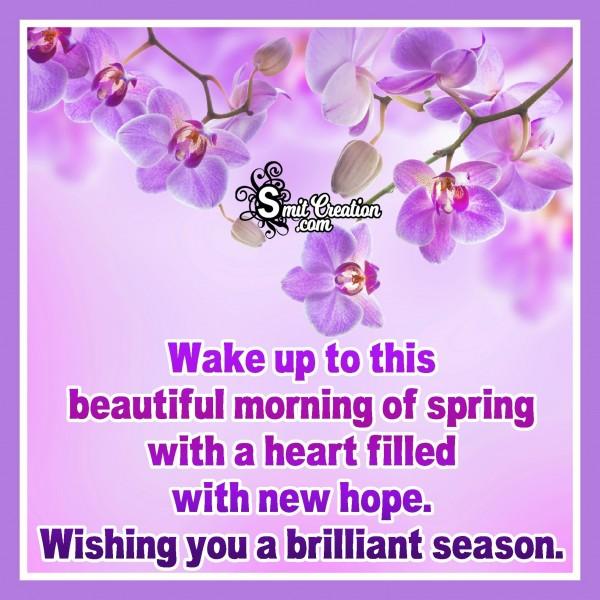 Wishing You A Brilliant Spring Season