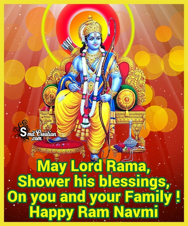 Happy Ram Navmi To You And Your Family