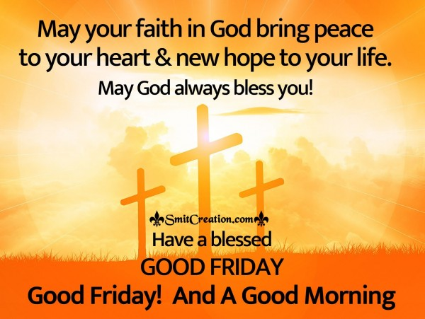 Good Friday! And A Good Morning