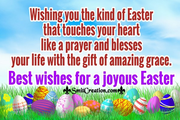 Best wishes For A Joyous Easter