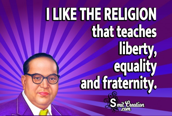 I Like The Religion That Teaches