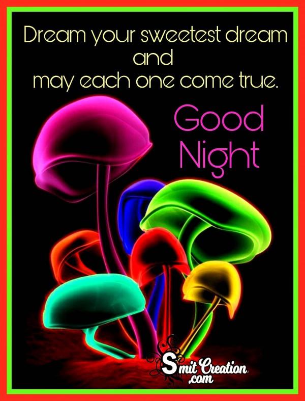 Good Night – Dream Your Sweetest Dream