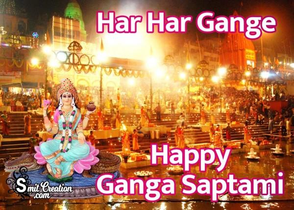 Happy Ganga Saptami – Har Har Gange