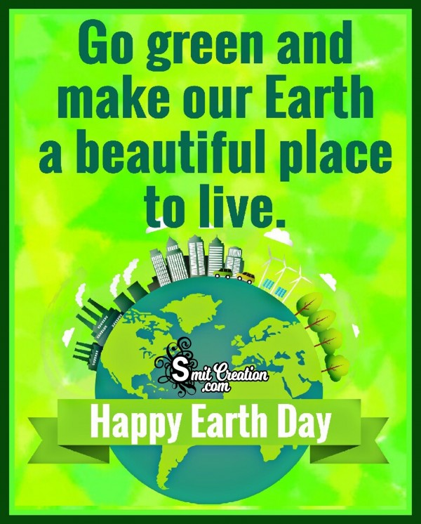 Happy Earth Day – Go Green