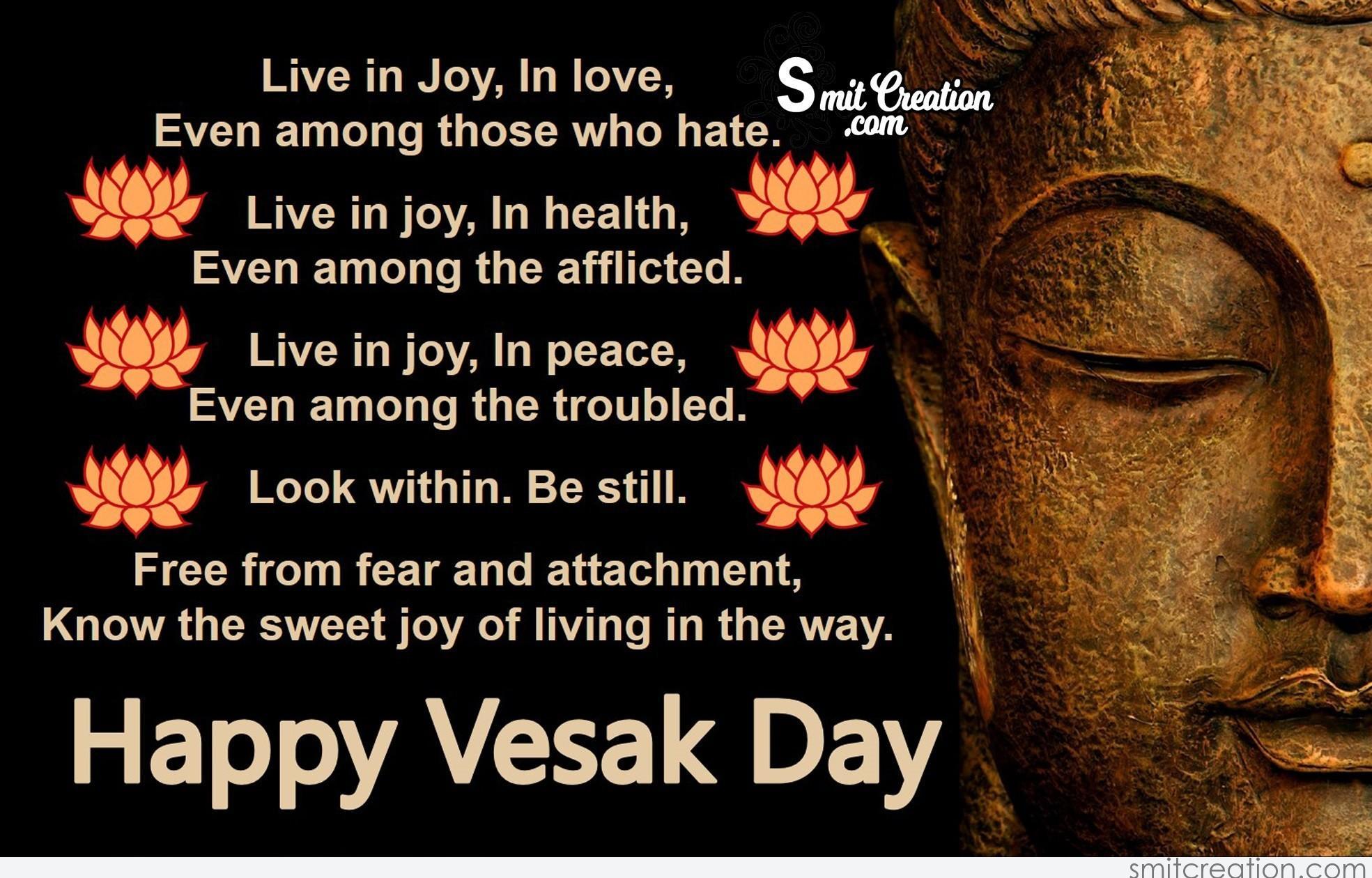 Happy Vesak Day Live In Joy In Love Smitcreation Com