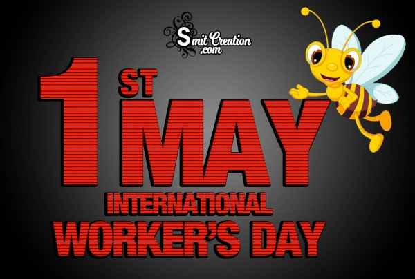 1st May International Worker's Day