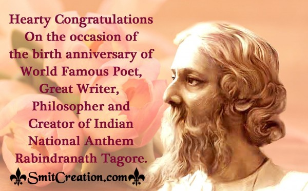 Hearty Congratulations On The Birth Anniversary Of Rabindranath Tagore