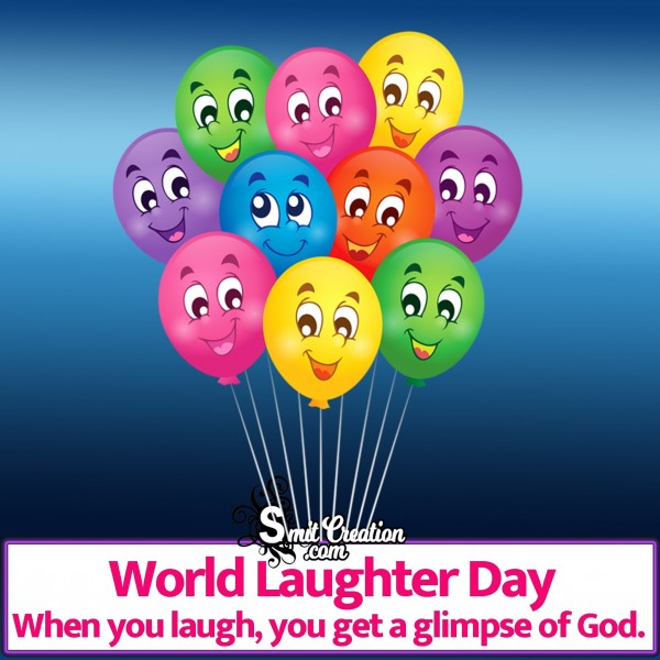 World Laughter Day – Laugh To Get A Glimps Of God