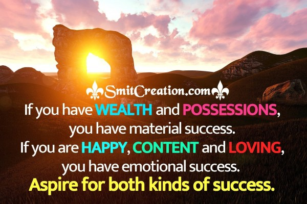 Aspire For Both Kinds Of Success