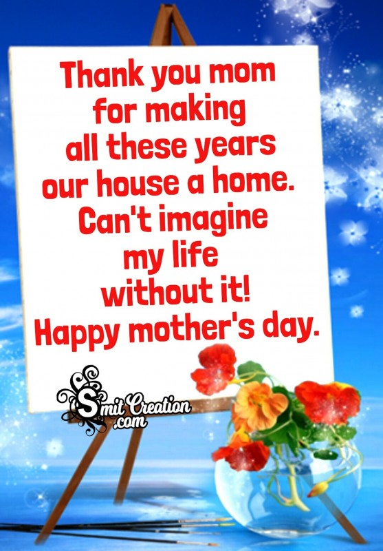 Happy Mother's Day – Thank You Mom