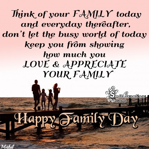 Happy Family Day – Think Of Your Family Today And Every Day