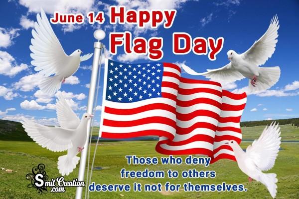 June 14 – Happy Flag Day