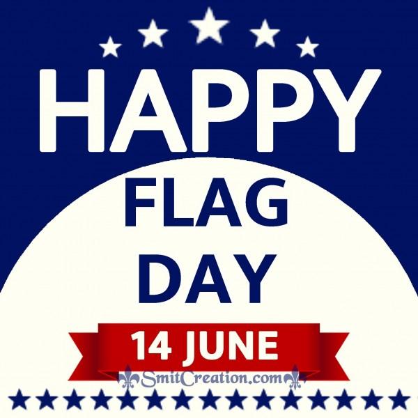 Happy Flag Day – 14 June