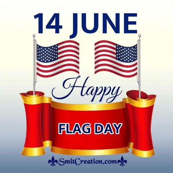 14 June – Happy Flag Day