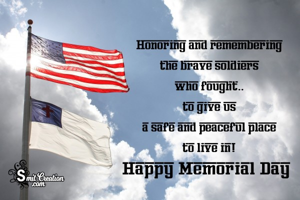 Honoring And Remembering The Brave Soldiers On Memorial Day