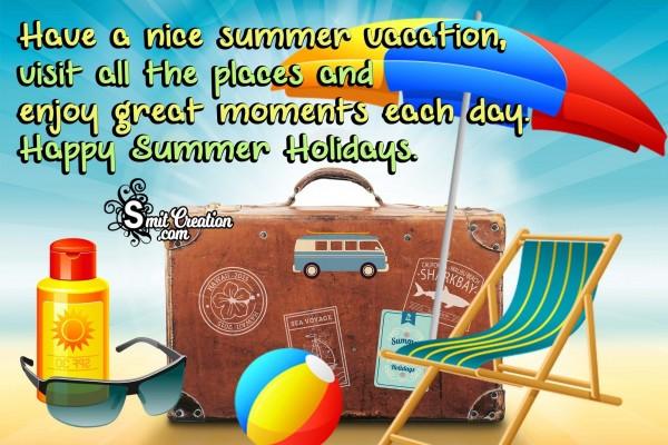 Happy Summer Holidays.