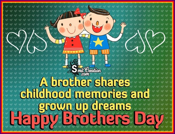 Happy Brothers Day – A Brother Shares Childhood Memories