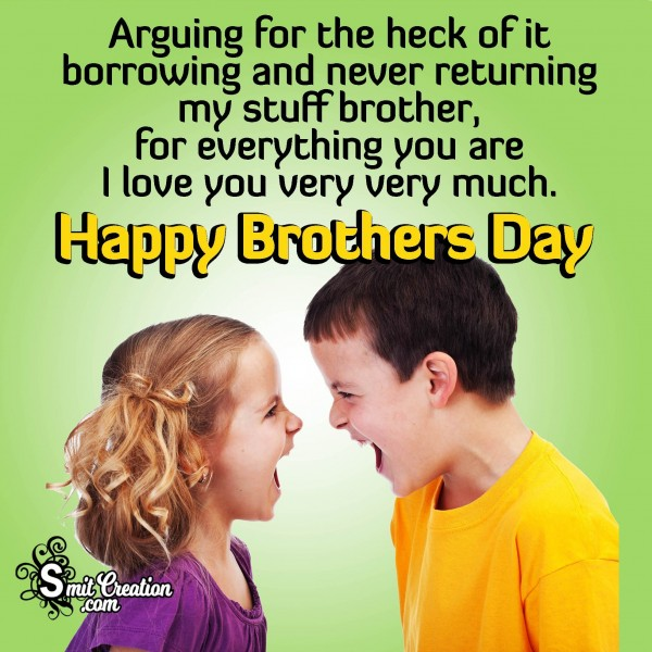 Happy Brothers Day – I Love You Brother