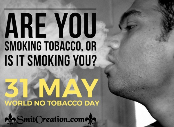 31 May World No Tobacco Day