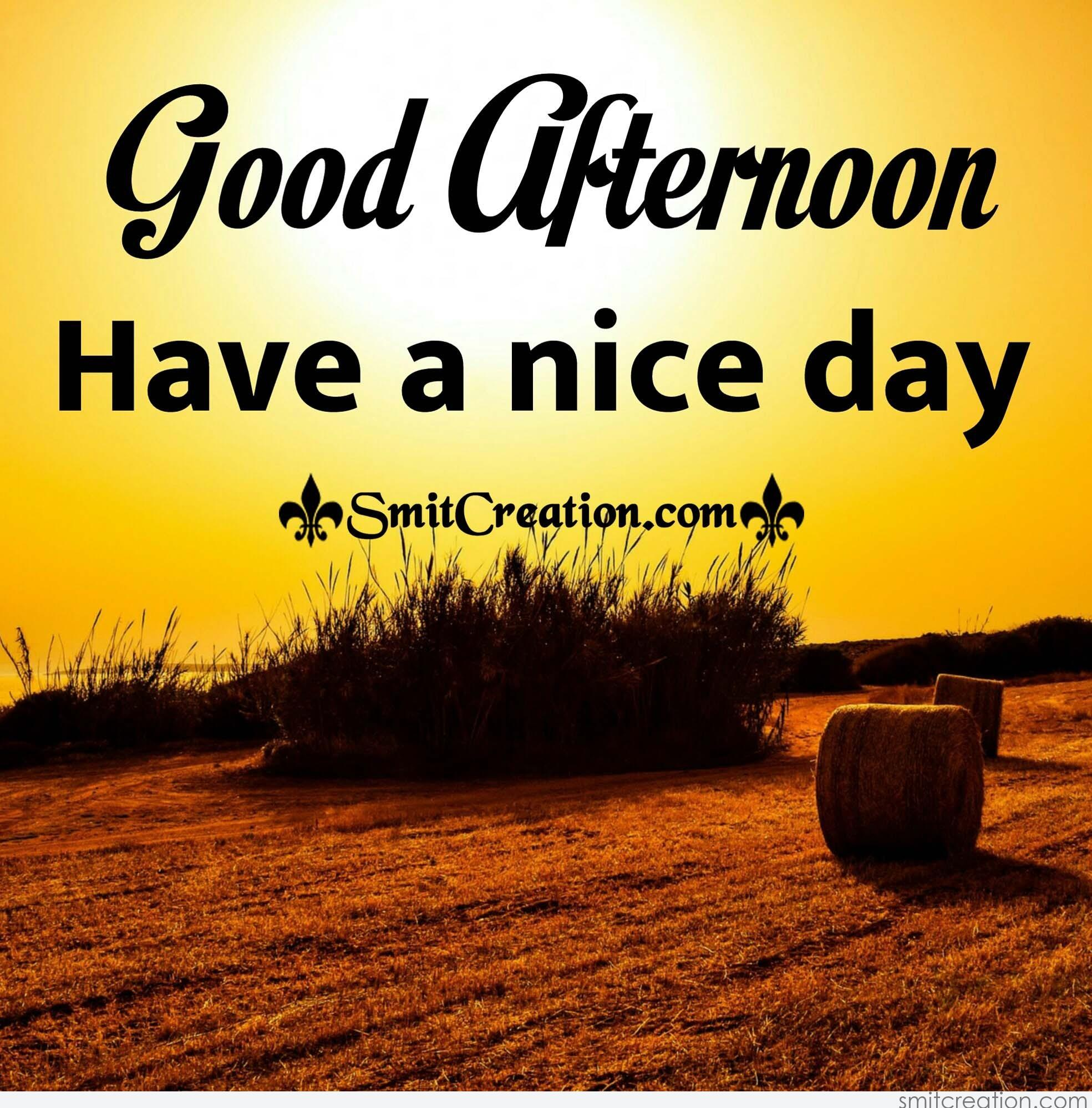 Good Afternoon Pictures And Graphics Smitcreationcom