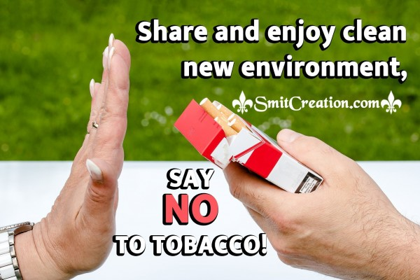 Say No To Tobacco!