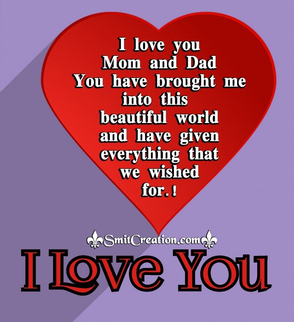 Happy Parents Day – I Love You