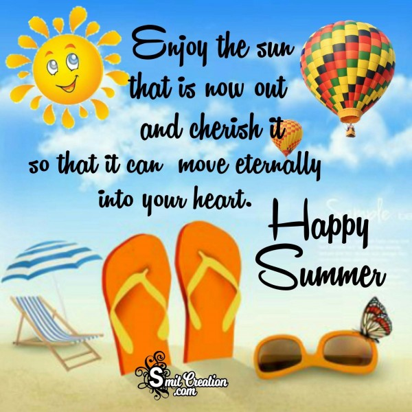 Happy Summer – Enjoy The Sun
