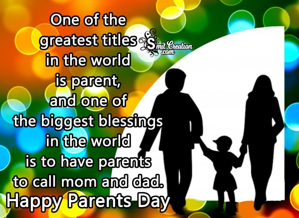 Happy Parent's Day – Living Parents Are Blessings