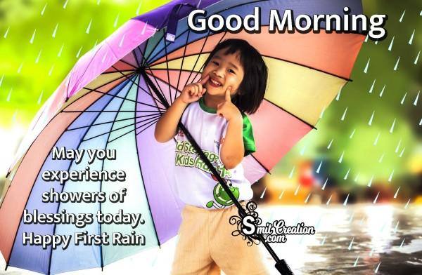 Good Morning – Happy First Rain