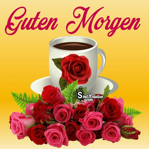 Good Morning – Guten Morgen