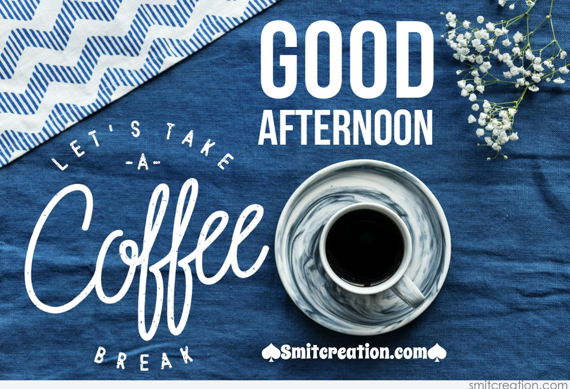 Good Afternoon Coffee Pictures And Graphics Smitcreation