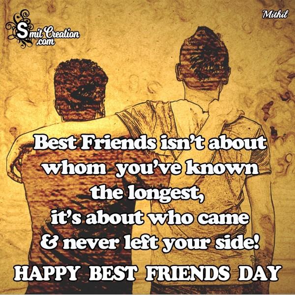 HAPPY BEST FRIENDS DAY – Best Friends isn't you've known the longest