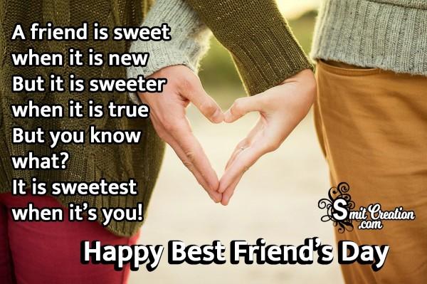 Happy Best Friend's Day To Sweetest Friend