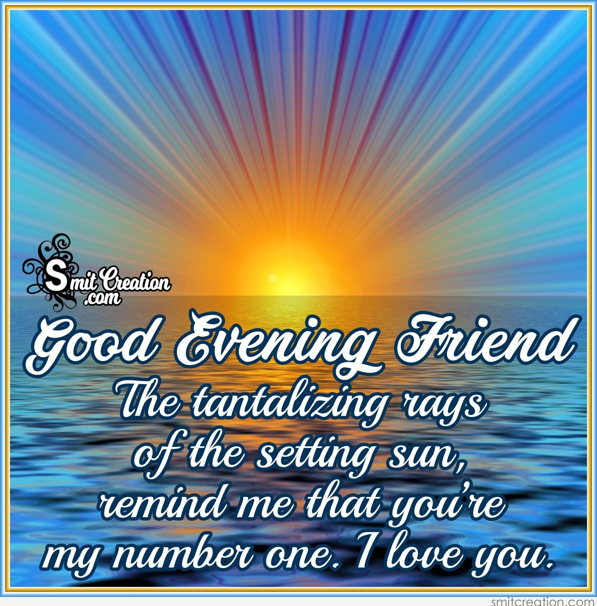 Good Evening Friend Pictures And Graphics Smitcreation