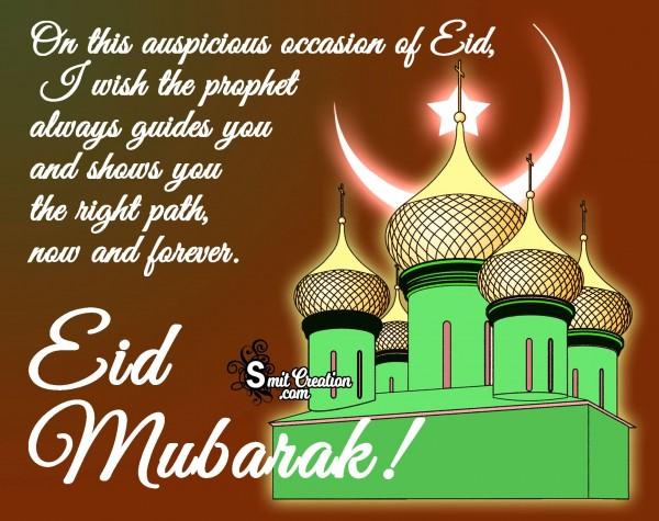 Eid Mubarak – I Wish The Prophet Always Guides You