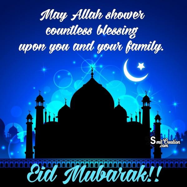 Eid Mubarak!! May Allah Shower Countless Blessings