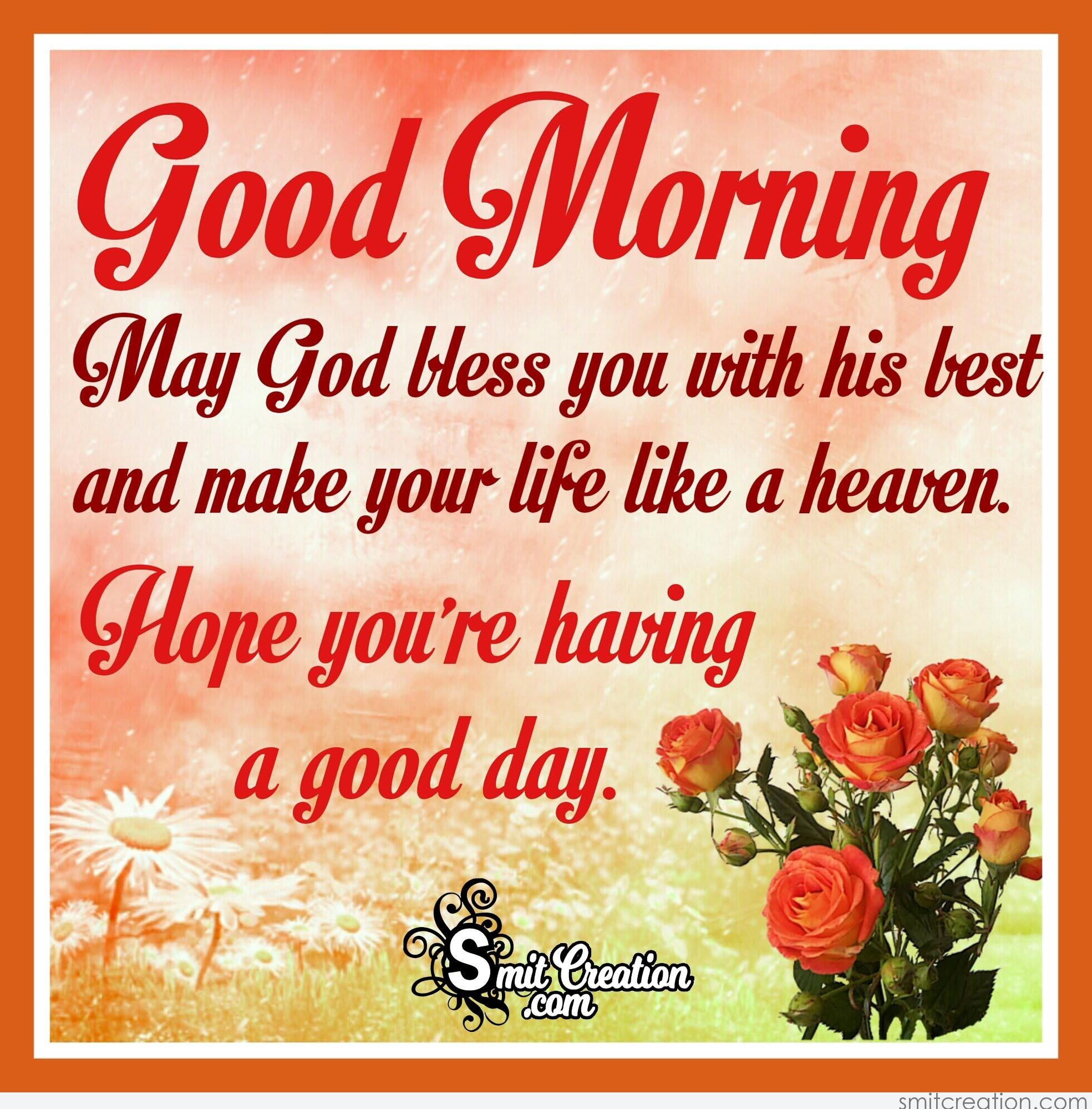 Good Morning May God Bless You With His Best Smitcreationcom