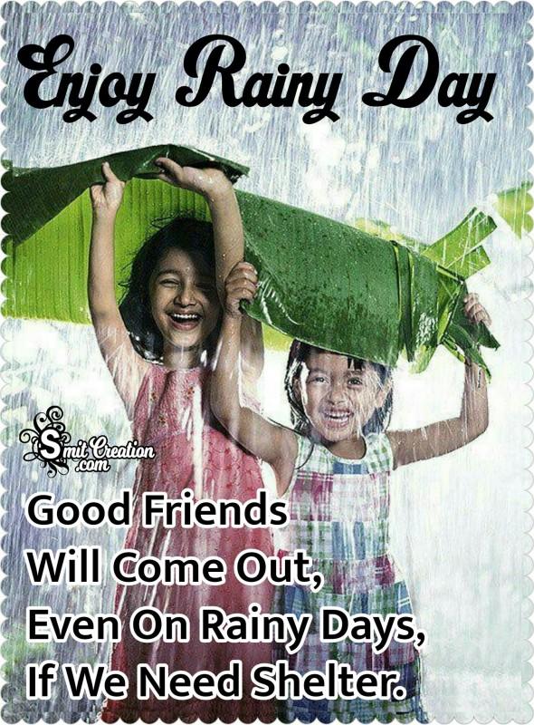 Enjoy Rainy Day