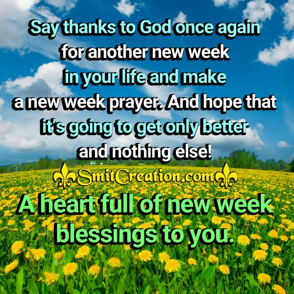 A Heart Full Of New Week Blessings To You