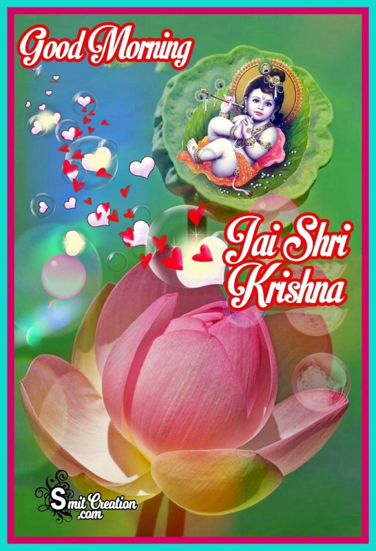 Good Morning Jai Shri Krishna