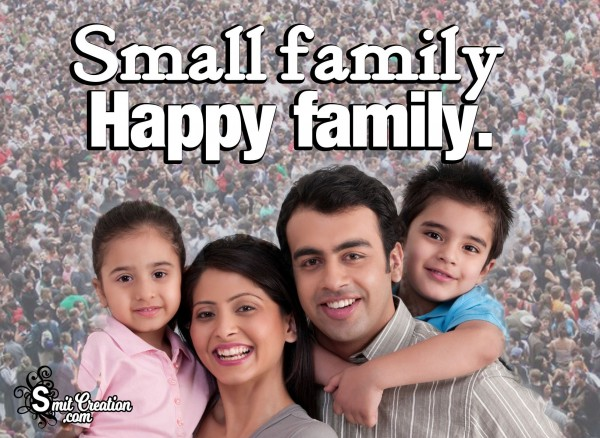 Small Family Happy Family
