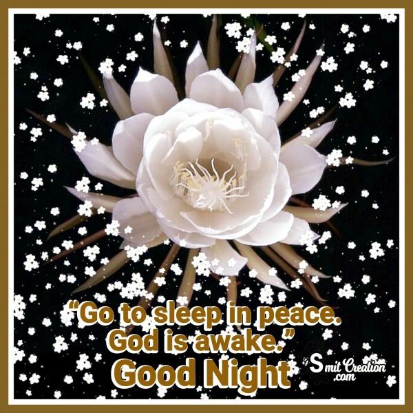 Good Night – Go To Sleep In Peace. God Is Awake.