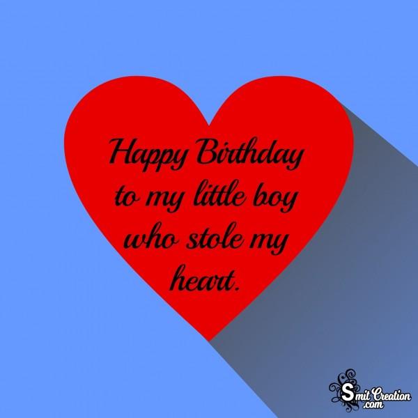 Happy Birthday To My Little Boy